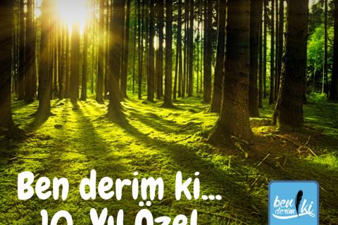 10. Yıla Özel Umut Ormanı